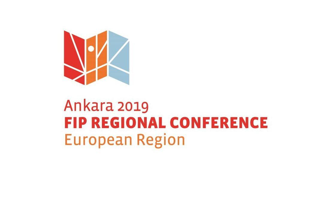 FIP REGIONAL CONFERENCE, Europska regija, Ankara 23. – 25. listopad 2019