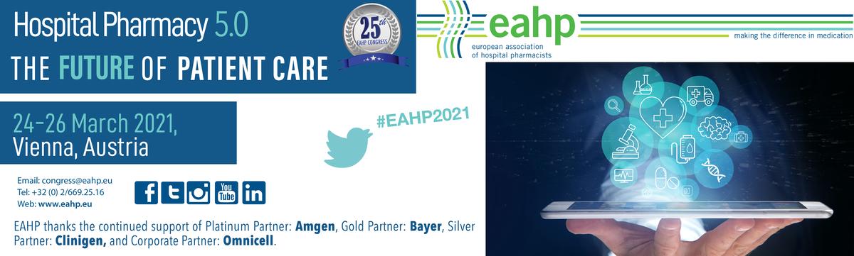 """EAHP – KONGRES """"HOSPITAL PHARMACY 5.0 – THE FUTURE OF PATIENT CARE"""" 2021. U BEČU, 24. – 26. OŽUJKA"""