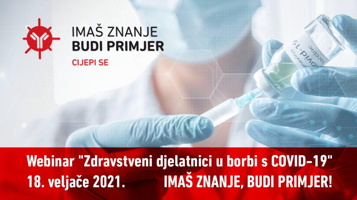 """Webinar """"Zdravstveni djelatnici u borbi s COVID- 19"""", četvrtak, 18. veljače u 18 sati"""